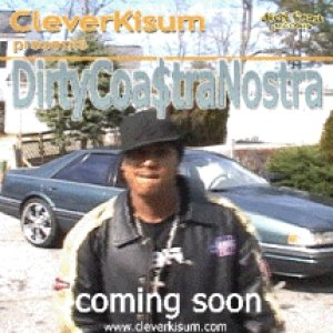 Image for 'DIRTY COA$TRA NOSTRA'