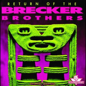 Image for 'Return of the Brecker Brothers'