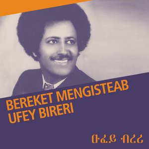 Image for 'Ufey Bireri (Eritrean Music)'