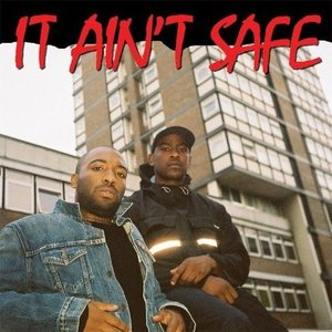 Image for 'It Ain't Safe'