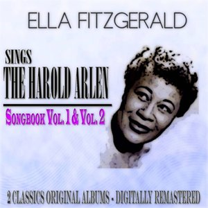 Image for 'The Harold Arlen Songbook, Vol. 1 - 2 (2 Classic Original Albums Digitally Remastered)'
