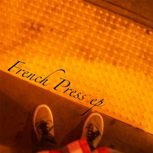 Image for 'French Press ep'