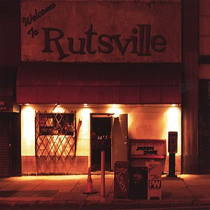 Image for 'Welcome To Rutsville'