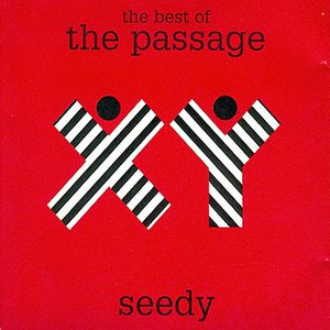 Image for 'Seedy The Best Of The Passage'