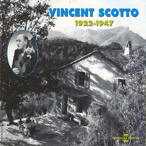 Image for 'Vincent Scotto 1922-1947'