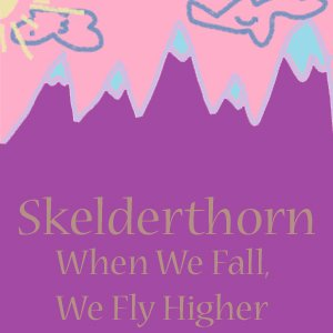 Image for 'When We Fall, We Fly Higher'
