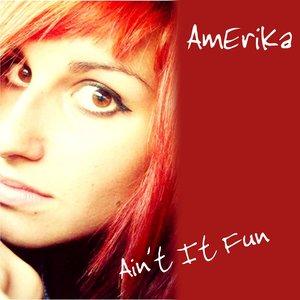 Image for 'Ain't It Fun'