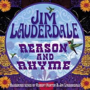 Image for 'Reason And Rhyme: Bluegrass Songs By Robert Hunter & Jim Lauderdale'