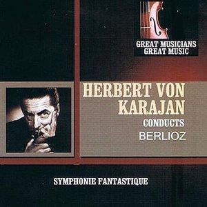 Image for 'Great Musicians, Great Music: Herbert von Karajan Performs Berlioz'