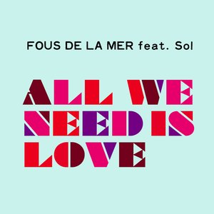 Image for 'All We Need Is Love'