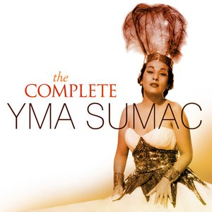 Image for 'The Complete Yma Sumac'