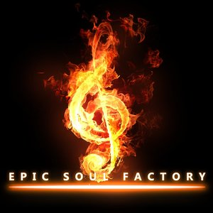 Image for 'Epic Soul Factory, Volume One'
