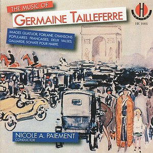 Image for 'Tailleferre: The Music of Germaine Tailleferre'