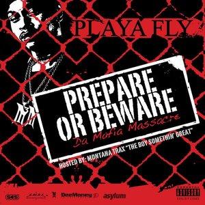 Imagen de 'Prepare Or Beware (Da Mafia Massacre)'