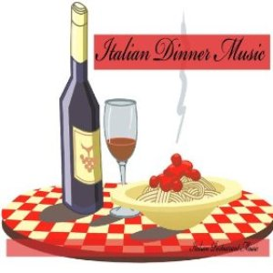 Image for 'Italian Restaurant Music of Italy'