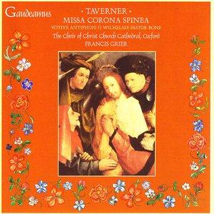 Image pour 'Taverner: Missa Corona Spinea; Votive Antiphon: O Wilhelme Pastor Bone'