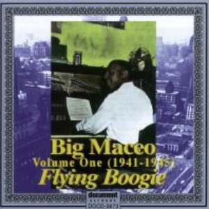 "Image for 'Big Maceo Vol. 1 ""Flying Boogie"" (1941 - 1945)'"