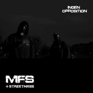Image for 'Ingen Opposition feat. Streetmass'