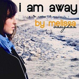 Image for 'I Am Away - Single'