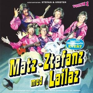 Image for 'Matz-Ztefanz med Lailaz - Volym 1'