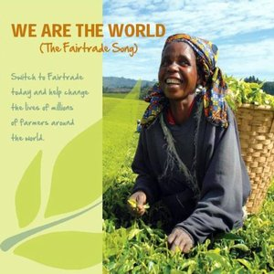 Image for 'We Are The World (The Fairtrade Song) - Single'