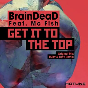 Image for 'Get It to the Top (feat. Mc Fish)'