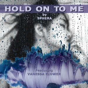 Image for 'Hold On To Me'