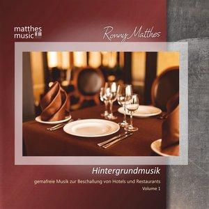 Image for 'Hintergrundmusik Vol. 1 - Gemafreie Musik zur Beschallung von Hotels und Restaurants (Matthesmusic)'