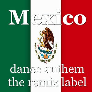 Image for 'Mexico (Instrumental Dance Anthem Mix) - Single'