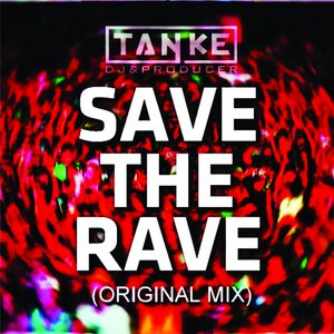 Image for 'Save the Rave'