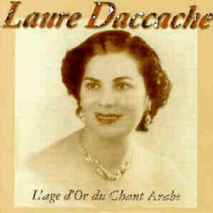Image for 'The Very Best of Laure Daccache (L'âge d'or du chant arabe)'