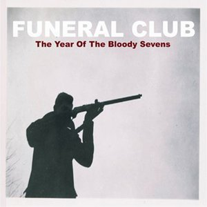 Image for 'The Year of the Bloody Sevens'