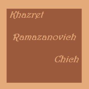 Image for 'Khazret Ramazanovich Chich'