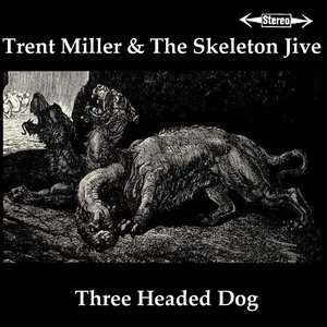 Image for 'THREE HEADED DOG'