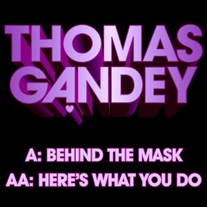 Image for 'Behind the Mask Here's What You Do'