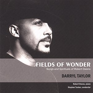 Image for 'Fields of Wonder: Songs and Spirituals of Robert Owens'