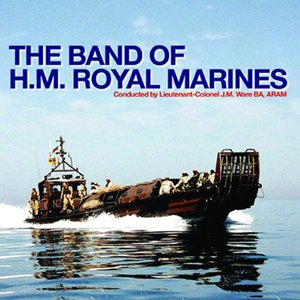 Image for 'The Band Of H.M. Royal Marines'