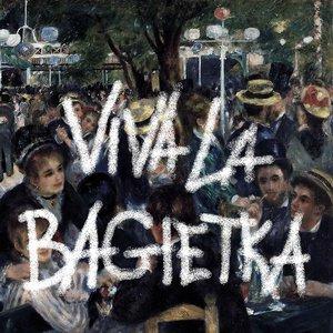 Image for 'Viva la Bagietka'