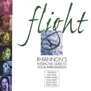 Image for 'Flight: Rhiannon's Interactive  Guide to Vocal Improvisation. Taking Flight/Soaring'