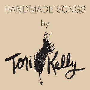 Image for 'Handmade Songs By Tori Kelly'