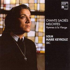 Image for 'Chants Sacrés Melchites: Hymnes à la Vierge'