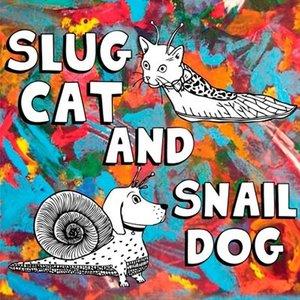 Image for 'Slug Cat and Snail Dog'