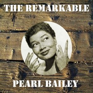 Imagen de 'The Remarkable Pearl Bailey'