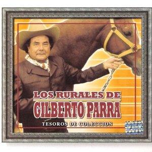 Image for 'Los Rurales De Gilberto Parra'