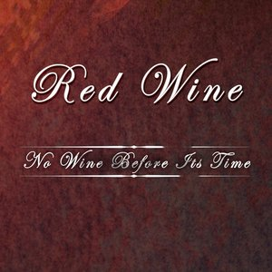 Image for 'No Wine Before Its Time'