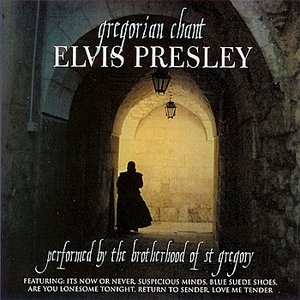Image for 'Gregorian Chant - Elvis Presley'