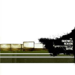Image for 'The Farewell Reason / Outré Split LP'