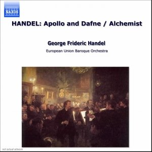Image for 'HANDEL: Apollo and Dafne / Alchemist'
