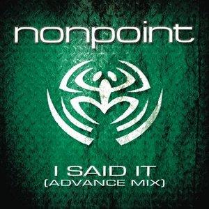Image for 'I Said It (Advance Mix)'