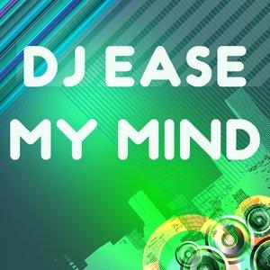 Imagen de 'DJ Ease My Mind'